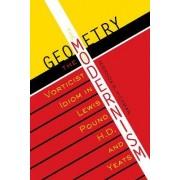 The Geometry of Modernism by Miranda B. Hickman