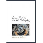 Source Book in Ancient Philosophy by Charles M Bakewell