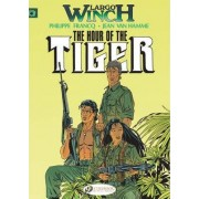 Largo Winch: Hour of the Tiger v. 4 by Jean van Hamme