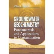 Groundwater Geochemistry by William J. Deutsch