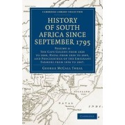History of South Africa Since September 1795 by George McCall Theal