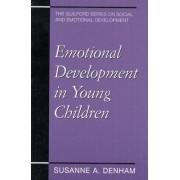 Emotional Development in Young Children by Suzanne Denham
