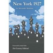 New York 1927 by Alexander Alekhine
