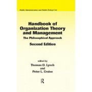 Handbook of Organization Theory and Management by Thomas D. Lynch