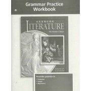 Glencoe Literature Grade 11, American Literature, Grammar Practice Workbook by McGraw-Hill Education