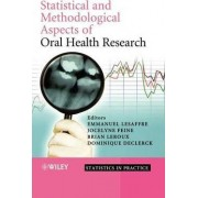 Statistical and Methodological Aspects of Oral Health Research by Emmanuel Lesaffre