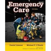 Emergency Care by EMT-P Daniel J. Limmer