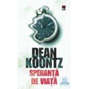 Speranta de viata - Dean Koontz