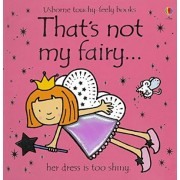 That's Not My Fairy by Fiona Watt