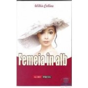 Femeia in alb - Wikie Collins