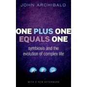 One Plus One Equals One by John Archibald