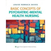 Basic Concepts of Psychiatric-Mental Health Nursing by Louise Rebecca Shives