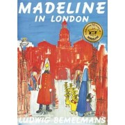Madeline in London by Ludwig Bemelmans