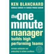The One Minute Manager: The One Minute Manager Builds High Performing Teams by Kenneth H. Blanchard