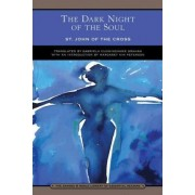 The Dark Night of the Soul (Barnes & Noble Library of Essential Reading) by St. John of the Cross