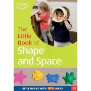 The Little Book of Shape and Space by Carole Skinner