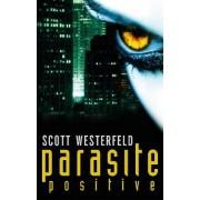 Parasite Positive by Scott Westerfeld