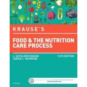 Krause's Food & the Nutrition Care Process by L Kathleen Mahan
