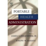 Portable Health Administration by James T. Ziegenfuss
