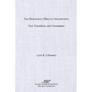 The Epidaurian Miracle Inscriptions by Lynn R. Lidonnici