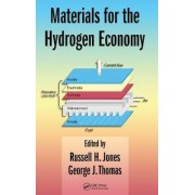 Materials for the Hydrogen Economy by Russell H. Jones