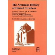 The Armenian History Attributed to Sebeos by Professor R. W. Thomson