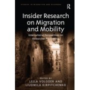 Insider Research on Migration and Mobility by Lejla Voloder