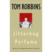 Jitterbug Perfume by Tom Robbins