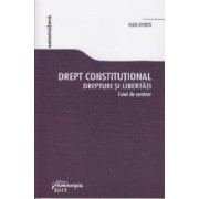 Drept constitutional. Drepturi si libertati. Caiet de seminar - Radu Chirita