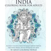 India Coloring Book for Adults by Adult Coloring World
