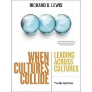 When Cultures Collide by Richard D. Lewis