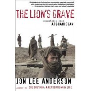The Lion's Grave by Jon Lee Anderson