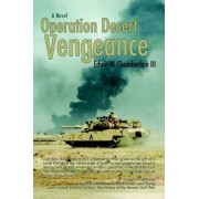 Operation Desert Vengeance by Bill Chamberlain