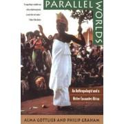 Parallel Worlds by Alma Gottlieb