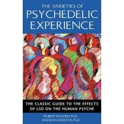 The Varieties of Psychedelic Experience by Robert Masters