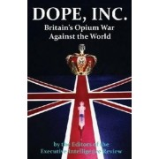 Dope, Inc by Editors of the Executive Intelligence Review