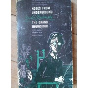 Notes From Underground The Grand Inquisitor - Fyodor Dostoevsky
