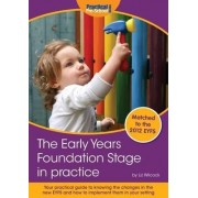 The Early Years Foundation Stage in Practice by Liz Wilcock