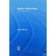 Egypt's Culture Wars by Samia Mehrez