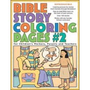 Bible Story Coloring Pages #2 by Gospel Light