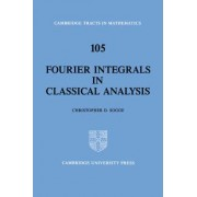 Fourier Integrals in Classical Analysis by Christopher D. Sogge