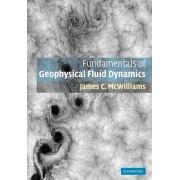 Fundamentals of Geophysical Fluid Dynamics by James C. McWilliams
