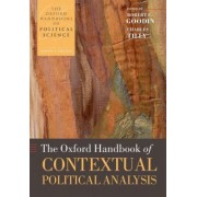 The Oxford Handbook of Contextual Political Analysis by Robert E. Goodin