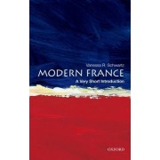 Modern France: A Very Short Introduction by Vanessa R. Schwartz