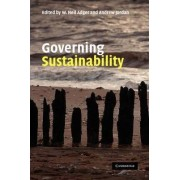 Governing Sustainability by W. Neil Adger