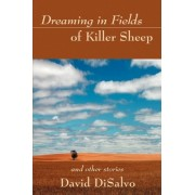 Dreaming in Fields of Killer Sheep by David DiSalvo