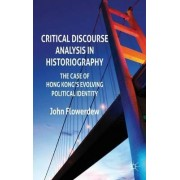 Critical Discourse Analysis in Historiography by John Flowerdew