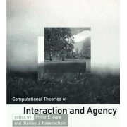 Computational Theories of Interaction and Agency by Philip E. Agre