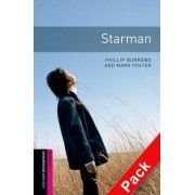 Oxford Bookworms Library: Starter Level:: Starman Audio CD pack by Phillip Burrows
