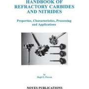 Handbook of Refractory Carbides and Nitrides by Hugh O. Pierson